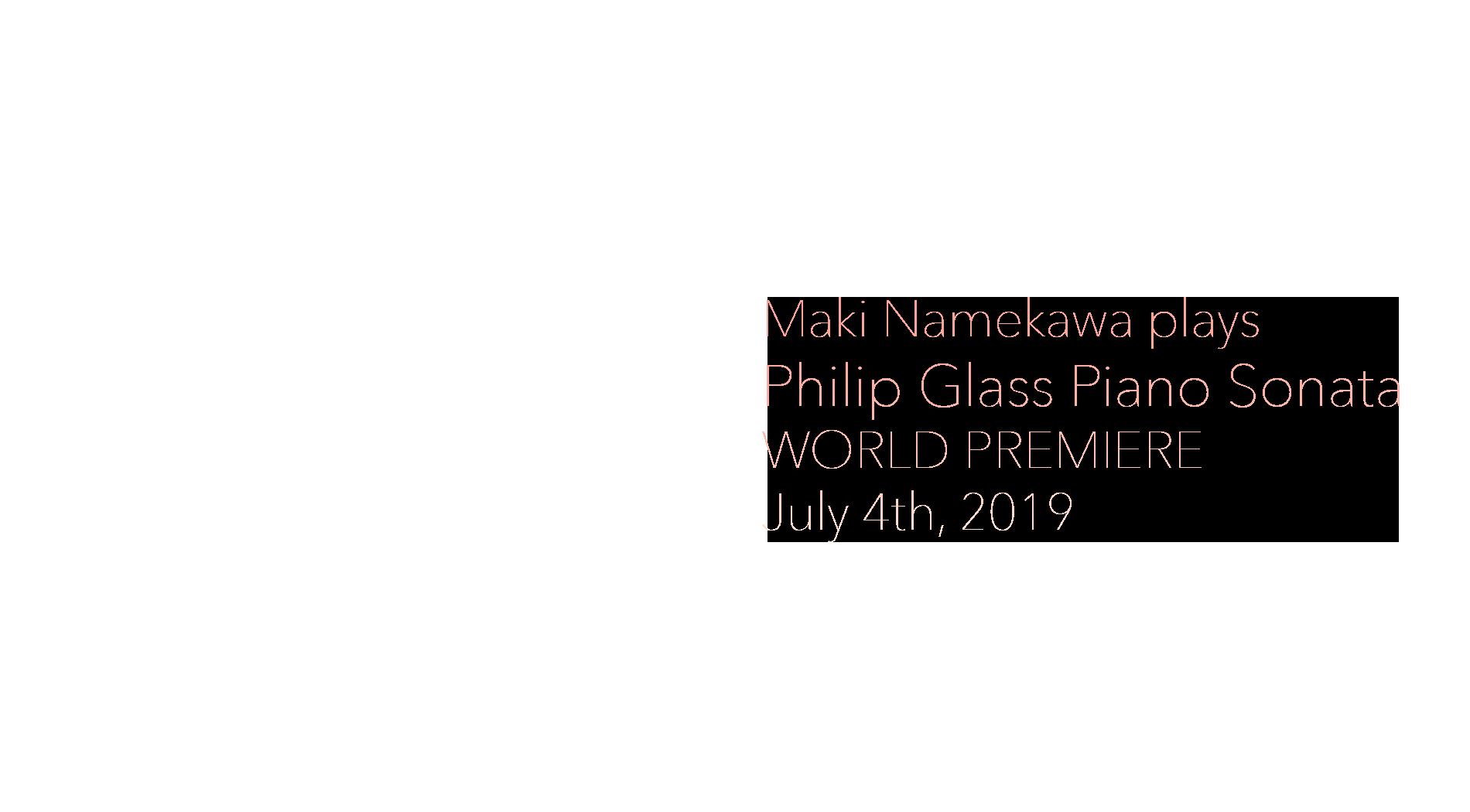 Maki Namekawa plays Philip Glass Piano Sonata